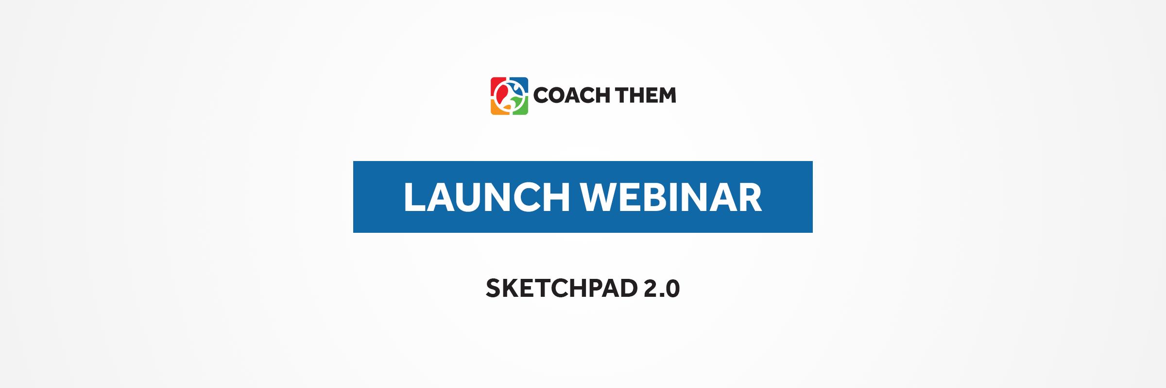 Sketchpad 2.0   Live Launch Webinar