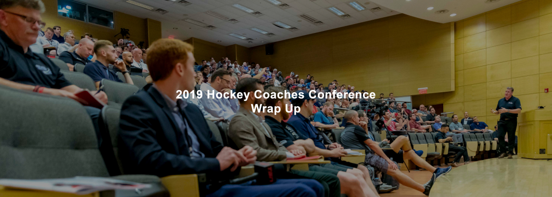Reviewing The 2019 Hockey Coaches Conference